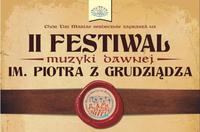 Festiwal Muzyki Dawnej im. Piotra z Grudziądza