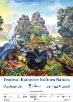 Plakat Festiwal Katowice Kultura Natura 2016