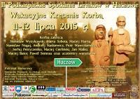 Podkarpackie Spotkanie Lirników w Haczowie 11-12 lipca 2015 r.