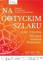 VII Letni Festiwal Wędrowny Na Gotyckim Szlaku - plakat